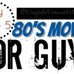 Throwback Thursday – 80's Movies for Guys