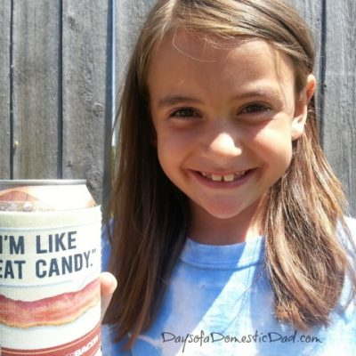Bacon is Meat Candy to my Daughters Heart