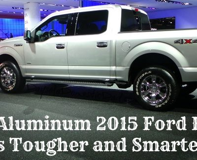 Aluminum 2015 Ford F-150 is Tougher and Smarter