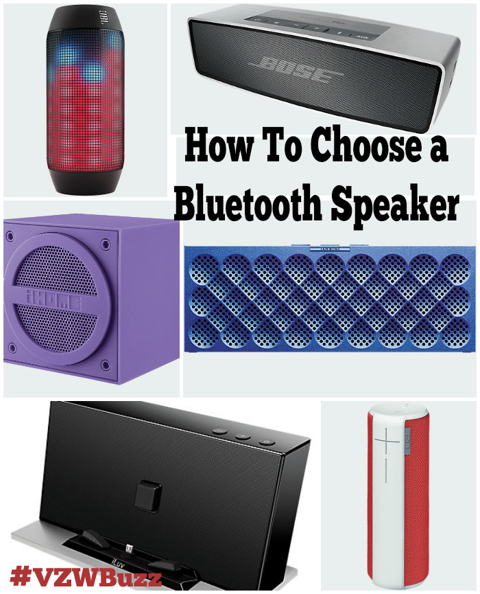 How To Choose a Bluetooth Speaker #VZWBuzz