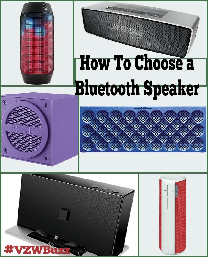 How To Choose a Bluetooth Speaker #VZWBuzz