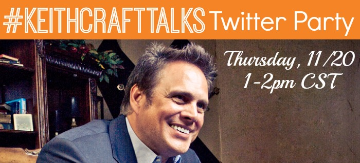 Join Us for the #KeithCraftTalks Twitter Party on 11/20 at 1pm CST