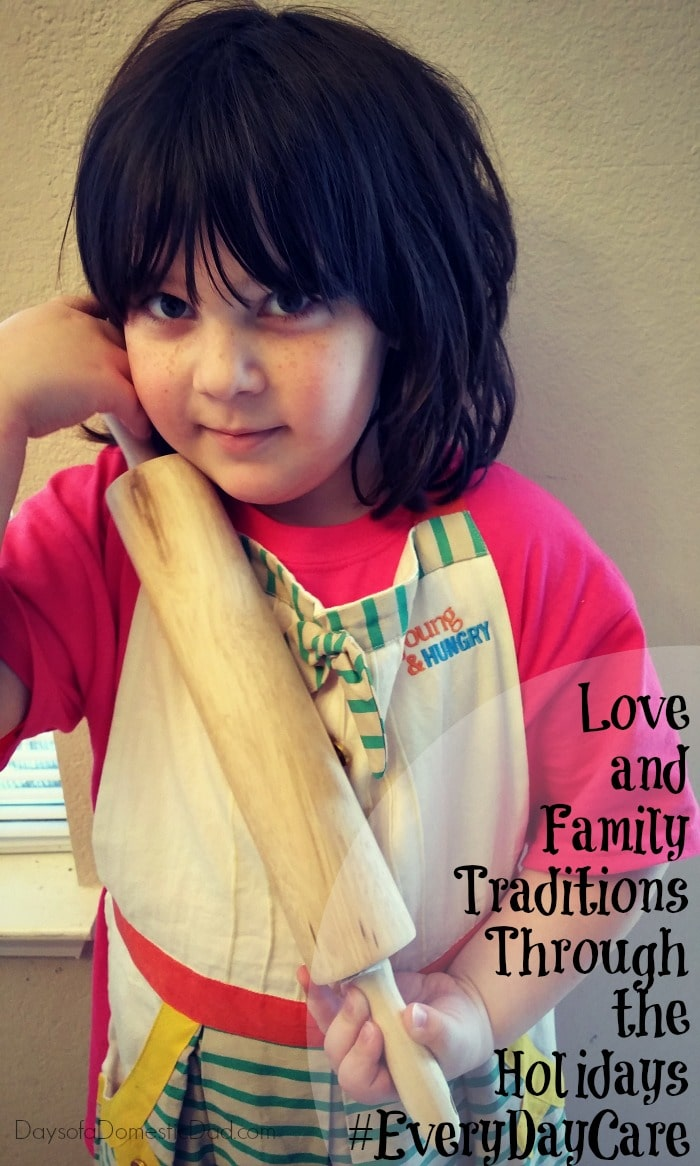 Love and Family Traditions Through the Holidays #EveryDayCare