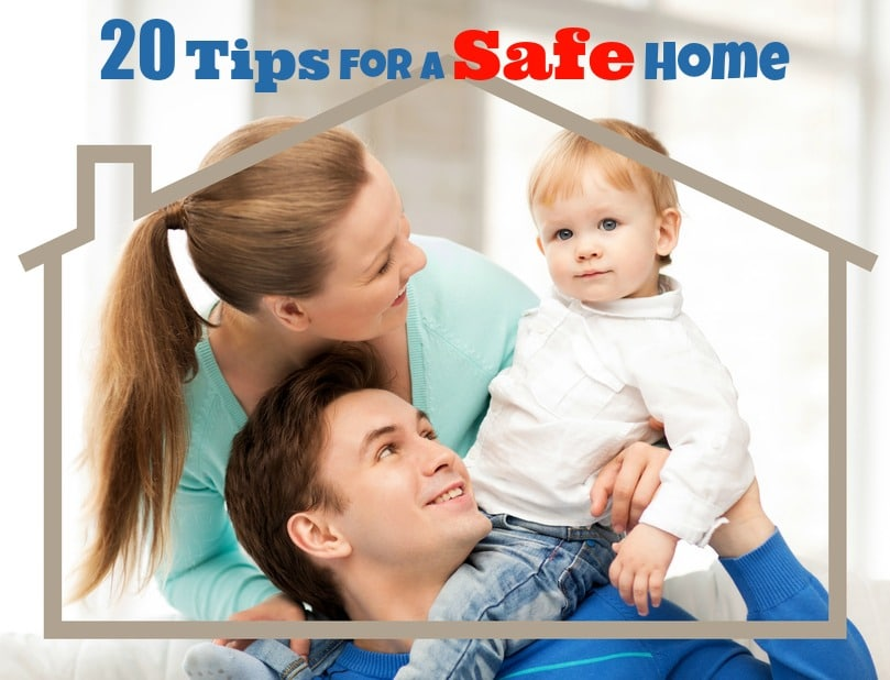 20 Tips for a Safe Home