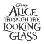 A Sneak Peek of ALICE THROUGH THE LOOKING GLASS – Teaser Trailer