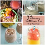 10 Morning Smoothies to Start Your New Year