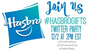 Join US for the #HasbroGifts Twitter Party 12/2 at 2PM EST