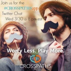 RSVP for the #CROSSPATHSapp Twitter Chat Wed. 3/30 @ 8 pm est