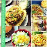 Pineapple Recipes for Summer