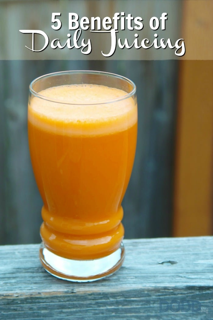 5 Benefits Of Daily Juicing
