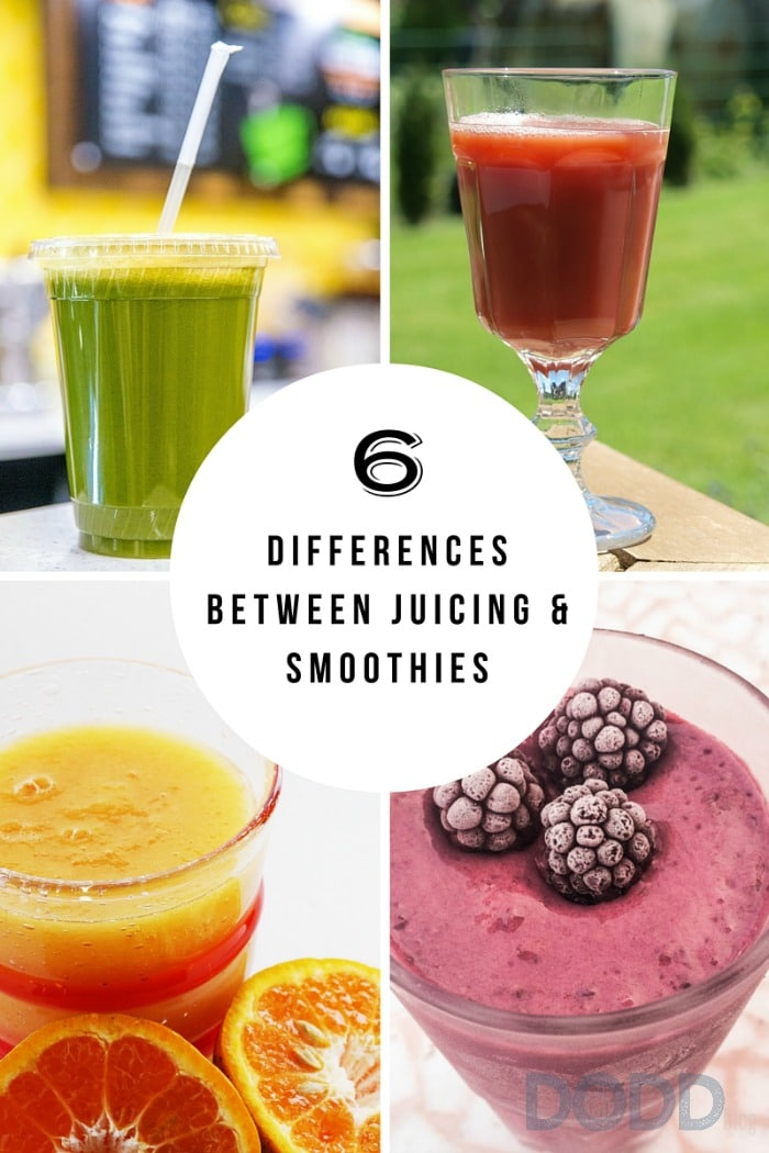 6 Differences Between Juicing and Smoothies