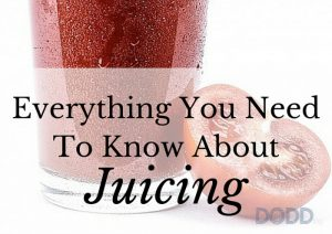 Everything You Need To Know About Juicing