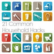 21 Common Household Hacks