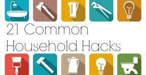 21 Common Household Hacks