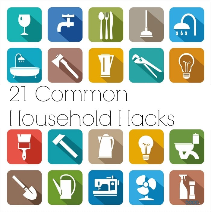 Household Hacks Of 21 Common Household Hacks