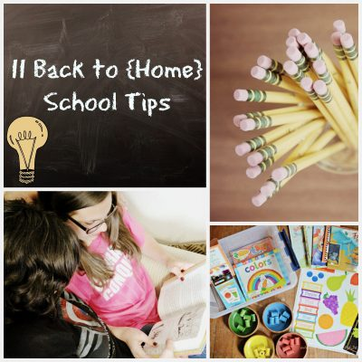 11 Back to {Home} School Tips for the Homeschool Family