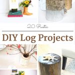 20 Rustic DIY Log Projects