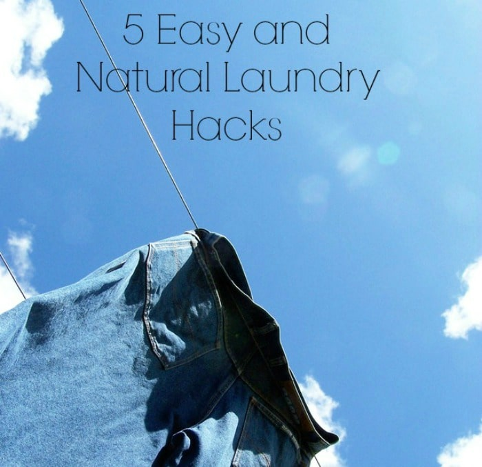 My Top 5 Easy and Natural Laundry Hacks