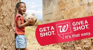 Walgreens and the United Nations launch the 2016 Get a Shot. Give a Shot Campaign