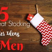 25 Great Stocking Stuffer Ideas for Men!