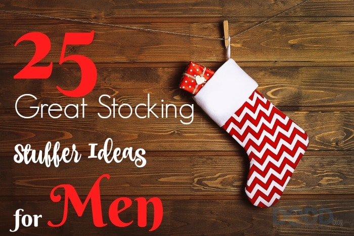 25 Great Stocking Stuffer Ideas for Men!