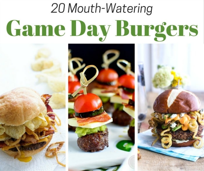 Please Your Taste Buds with these 20 Mouth Watering Game Day Burgers