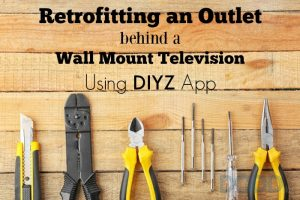 Retrofitting an Outlet behind a Wall Mount Television Using DIYZ