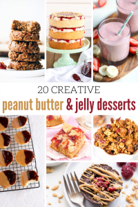 20 Creative Peanut Butter and Jelly Desserts Worth Checking Out