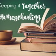 Keeping it Together While Homeschooling