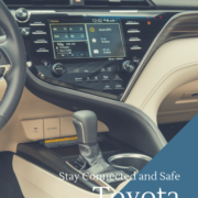 2018 Toyota Camry Stay Connected and Safe