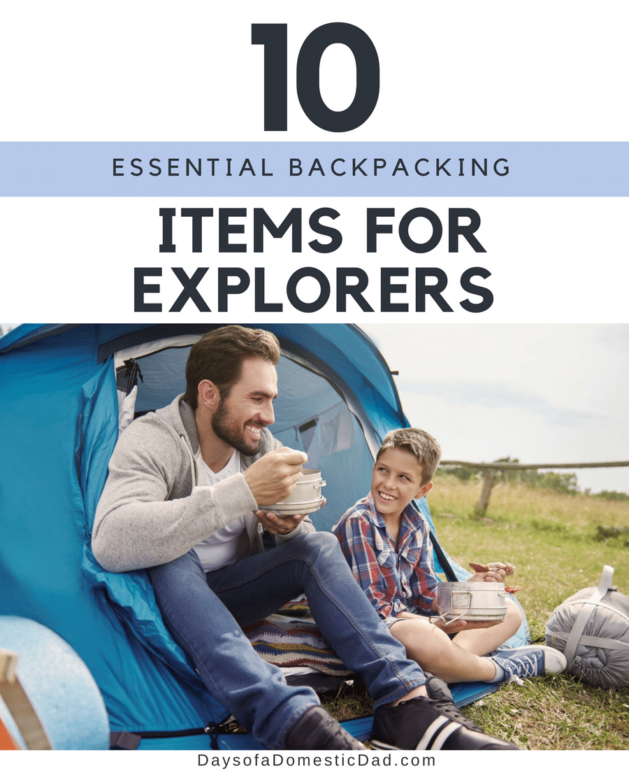 10 Essential Backpacking Items for Explorers
