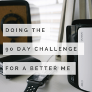 Doing the 90 Day Challenge
