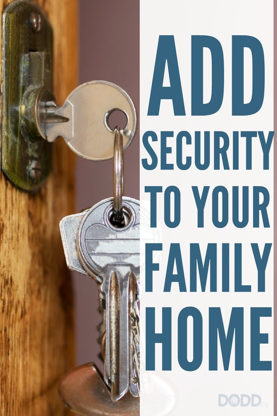 Ways To Add Security To Your Family Home