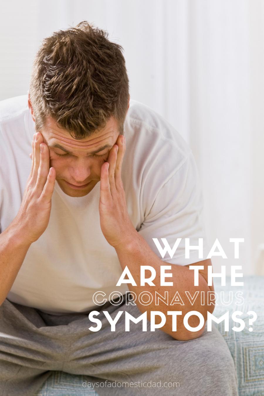 What are the Coronavirus Symptoms?