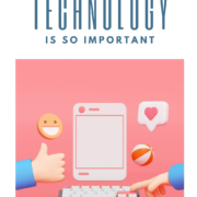 Why Technology Is So Important